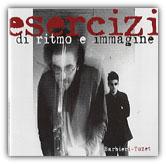 """Andrea Barbieri - Giovanni Tuzet """"Esercizio di ritmo e immagine"""" (1997 - AMF)"""