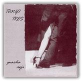 "Tango Tres ""Guardia vieja"" (1998 - AMF)"
