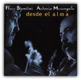 """Flaco Biondini, Antonio Marangolo """"Desde el alma"""" (1998 - AMF & NEMESI Records)"""