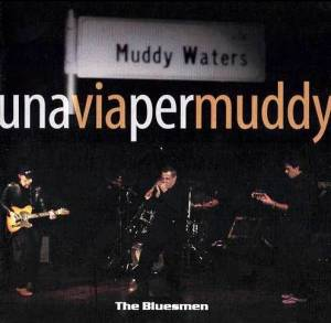 Una Via per Muddy (2009 - AMF)